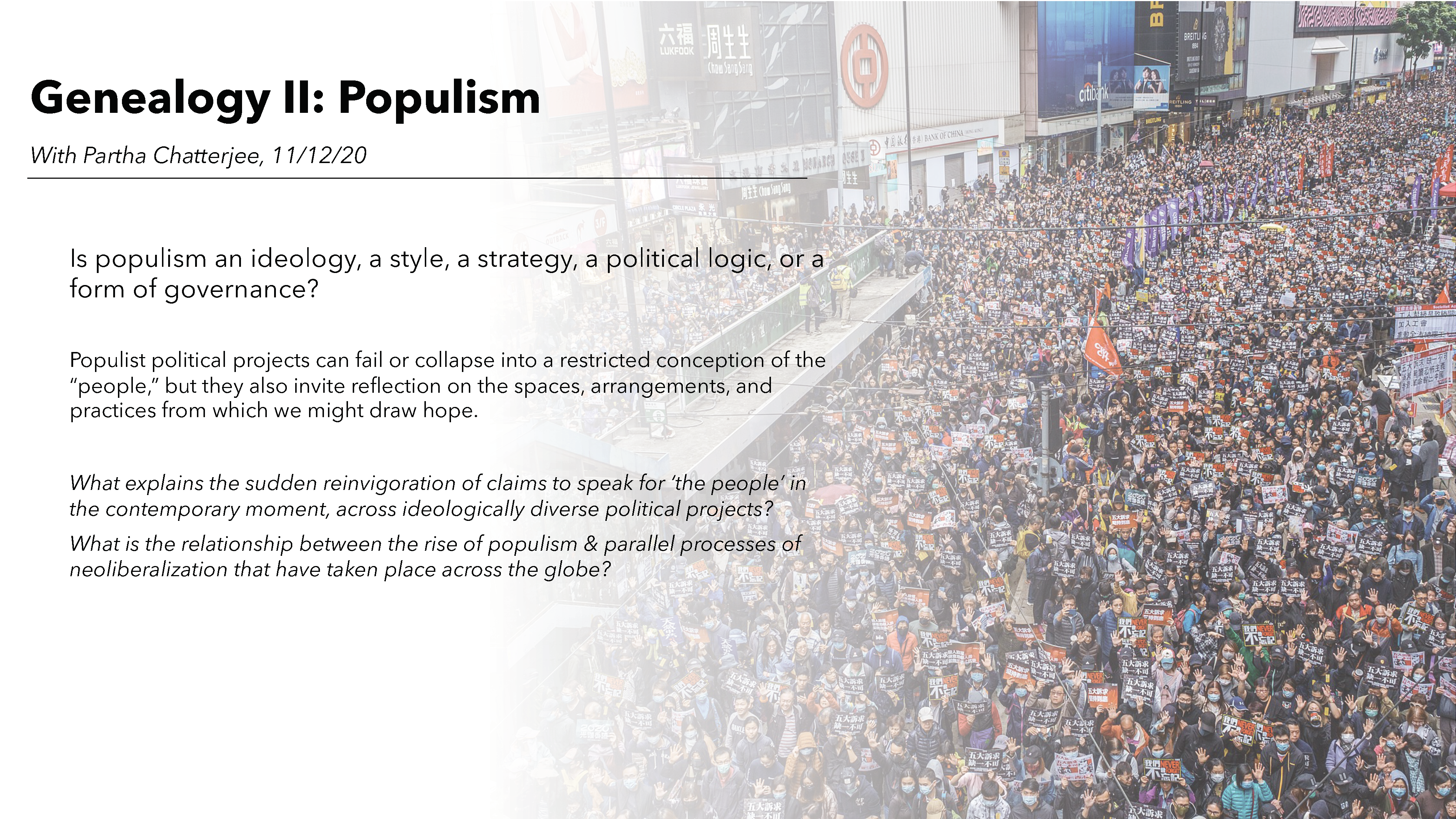 A short description of the Genealogy II: Populism theme in the University of Arizona Sawyer Seminar on Neoliberalism at the Neopopulist Crossroads, against a background image of the Hong Kong Umbrella Protests.
